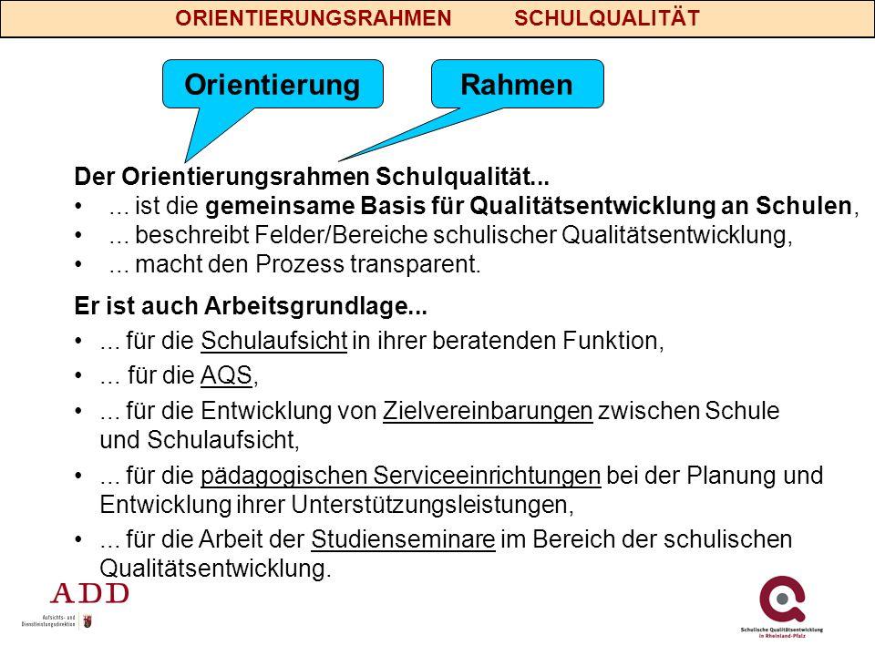 Orientierung Rahmen Der Orientierungsrahmen Schulqualität...