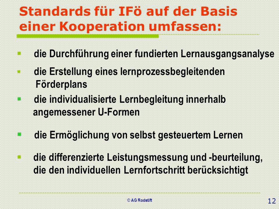 Standards für IFö auf der Basis einer Kooperation umfassen: