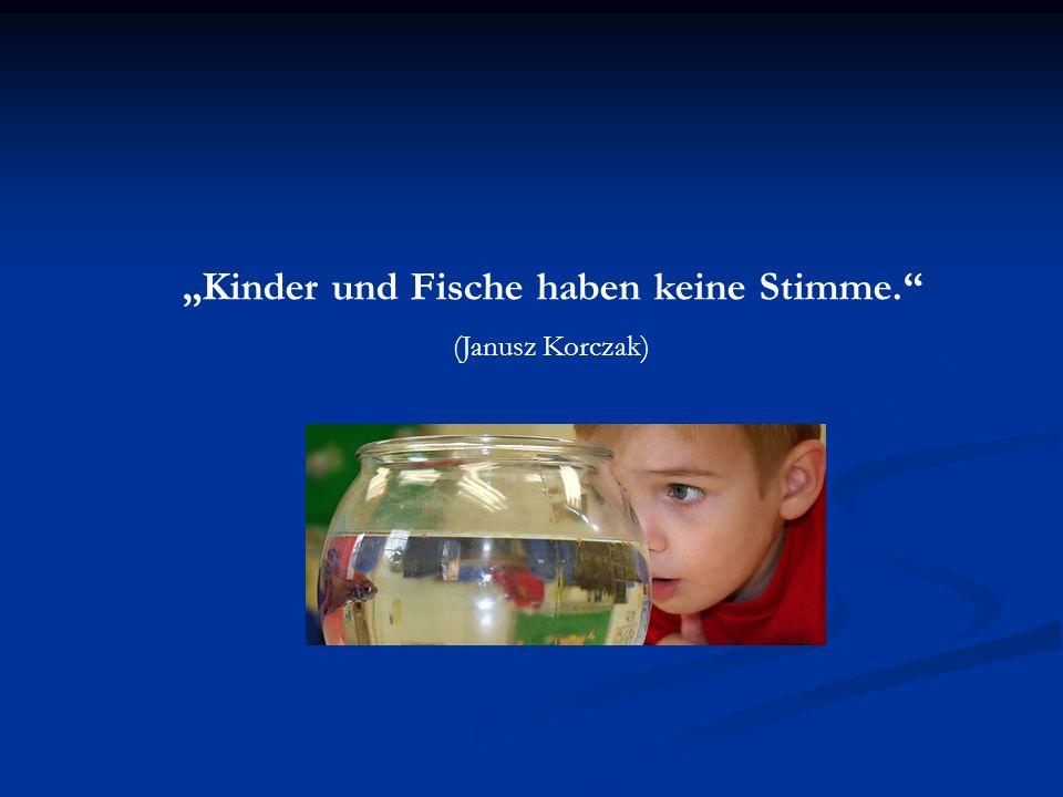 """""""Kinder und Fische haben keine Stimme."""