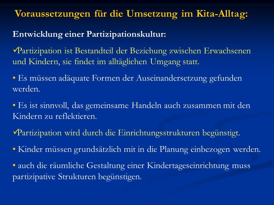 Voraussetzungen für die Umsetzung im Kita-Alltag: