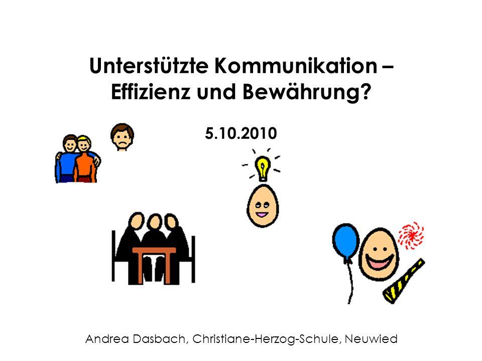 Unterstützte Kommunikation – Effizienz und Bewährung 5.10.2010