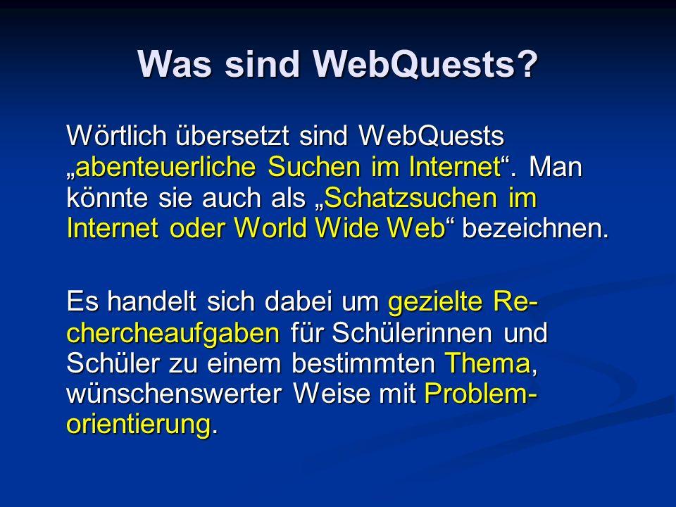 Was sind WebQuests
