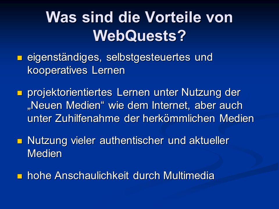 Was sind die Vorteile von WebQuests