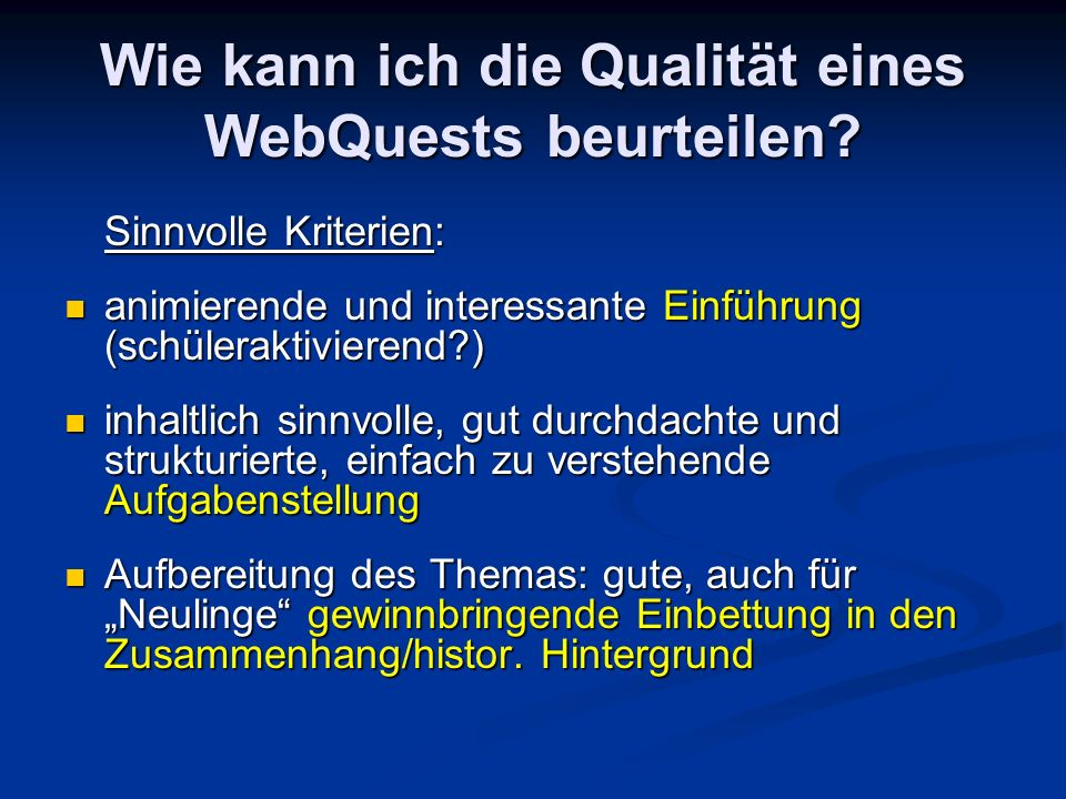 Wie kann ich die Qualität eines WebQuests beurteilen