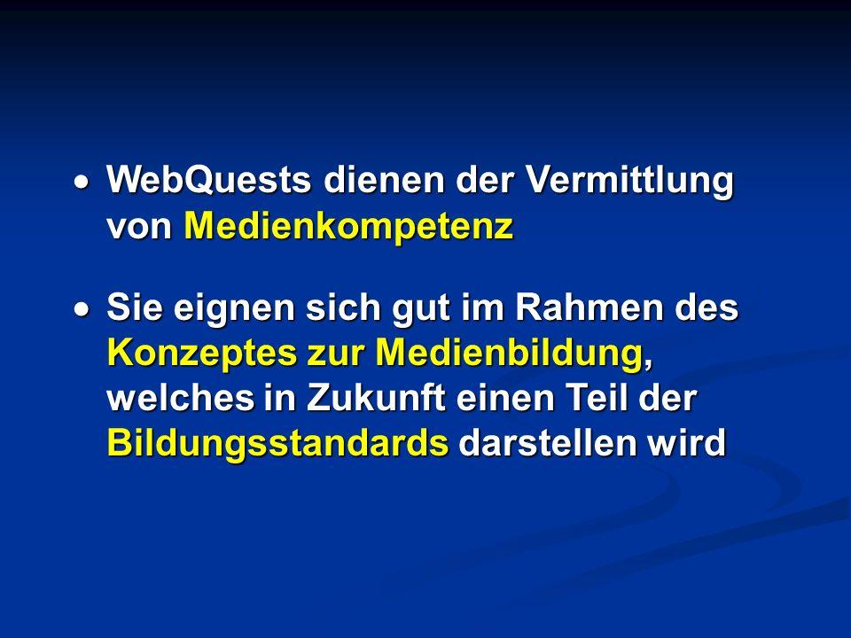 WebQuests dienen der Vermittlung von Medienkompetenz