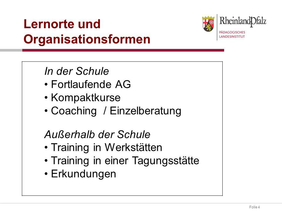 Lernorte und Organisationsformen