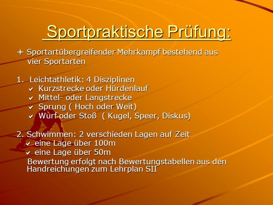 Sportpraktische Prüfung: