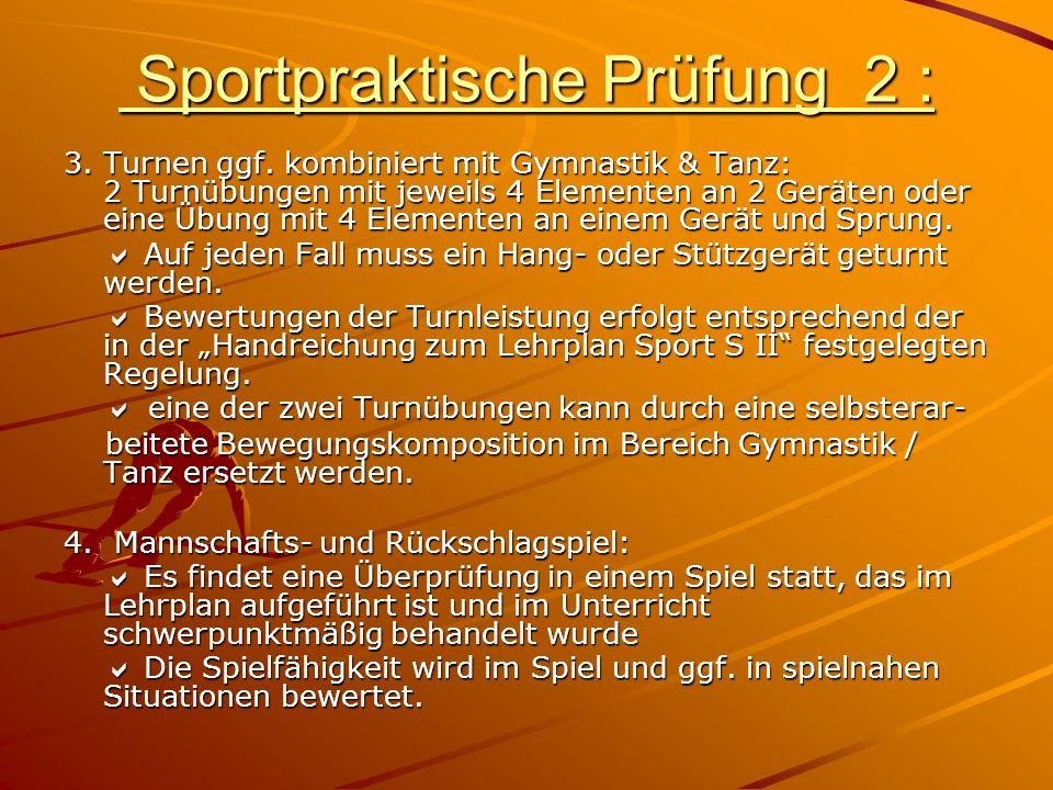 Sportpraktische Prüfung 2 :