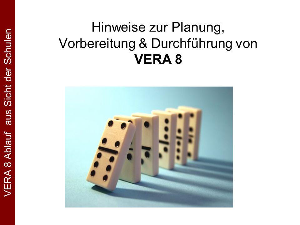 Hinweise zur Planung, Vorbereitung & Durchführung von VERA 8