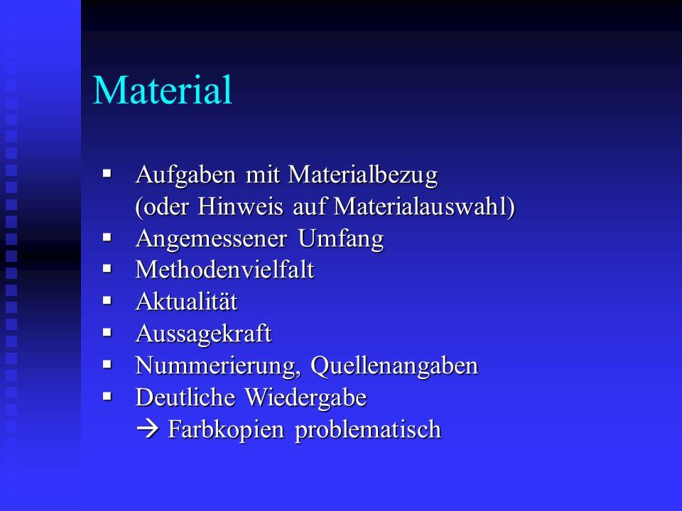 Material Aufgaben mit Materialbezug (oder Hinweis auf Materialauswahl)