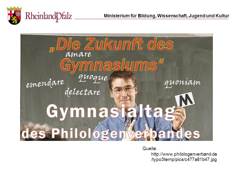 Quelle: http://www.philologenverband.de/typo3temp/pics/c477a81b47.jpg