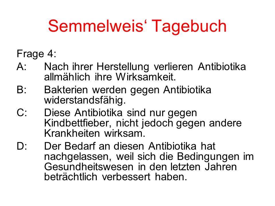 Semmelweis' Tagebuch Frage 4: