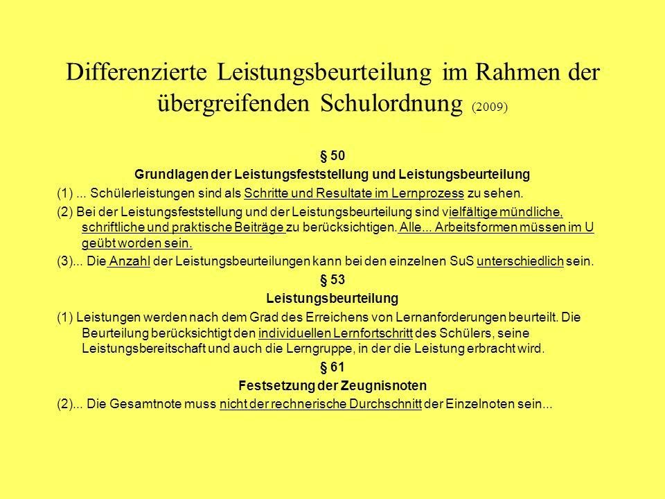 Differenzierte Leistungsbeurteilung im Rahmen der übergreifenden Schulordnung (2009)