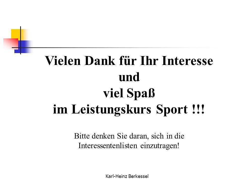 Vielen Dank für Ihr Interesse im Leistungskurs Sport !!!