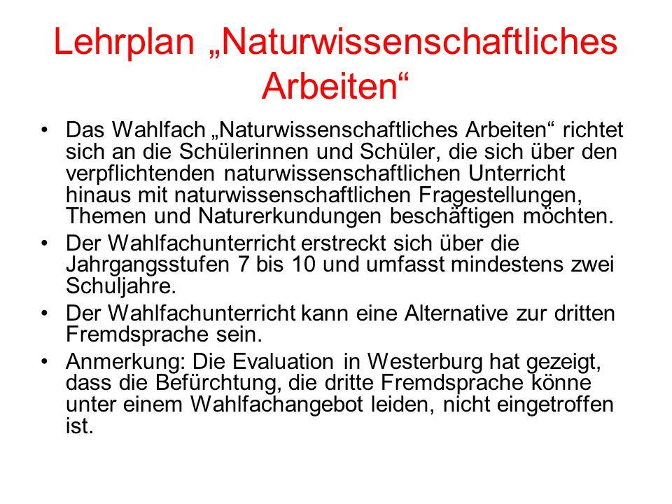 """Lehrplan """"Naturwissenschaftliches Arbeiten"""