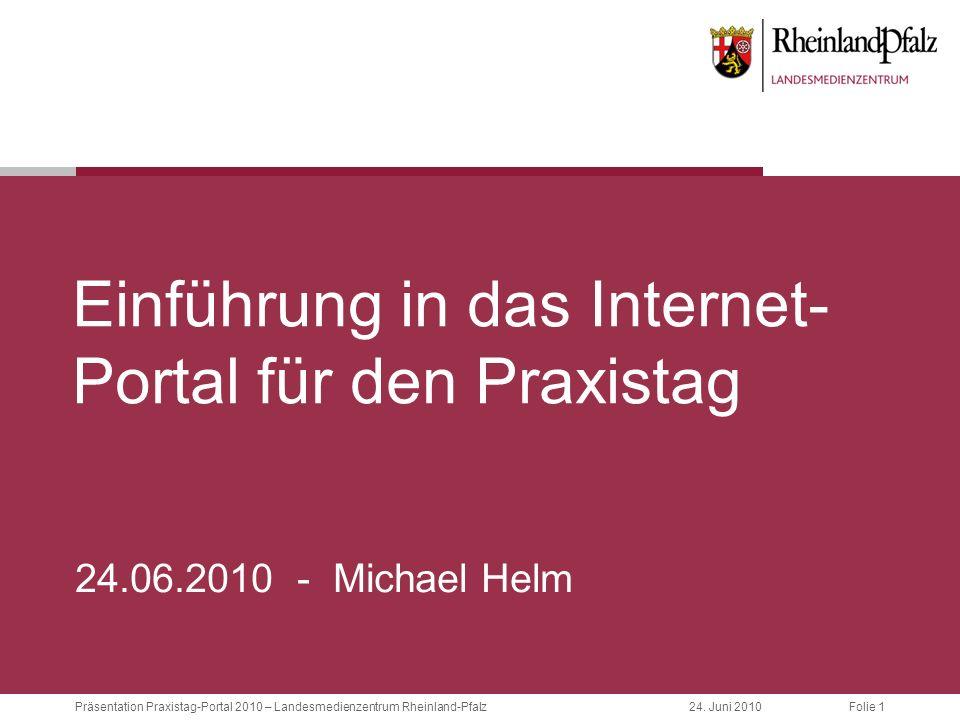 Einführung in das Internet-Portal für den Praxistag