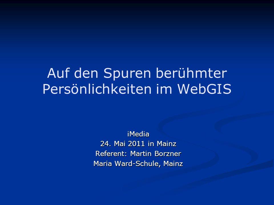 Auf den Spuren berühmter Persönlichkeiten im WebGIS
