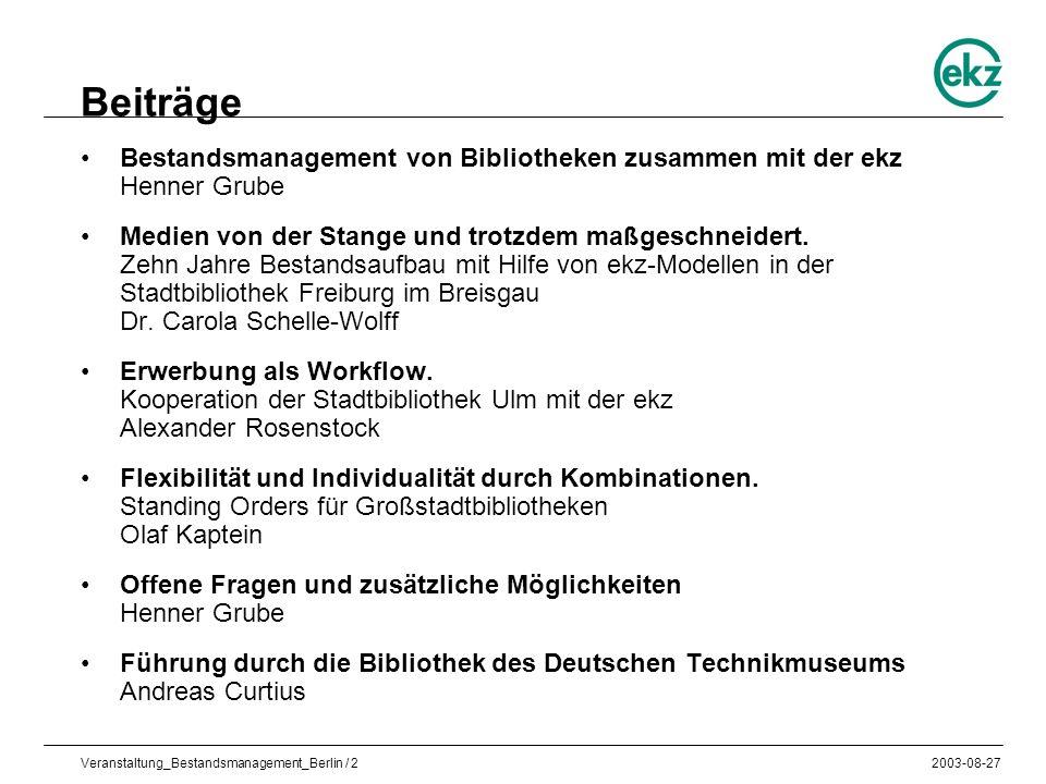Beiträge Bestandsmanagement von Bibliotheken zusammen mit der ekz Henner Grube.