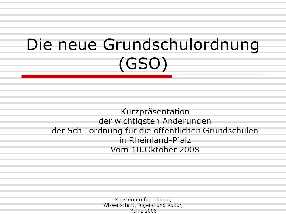 Die neue Grundschulordnung (GSO)