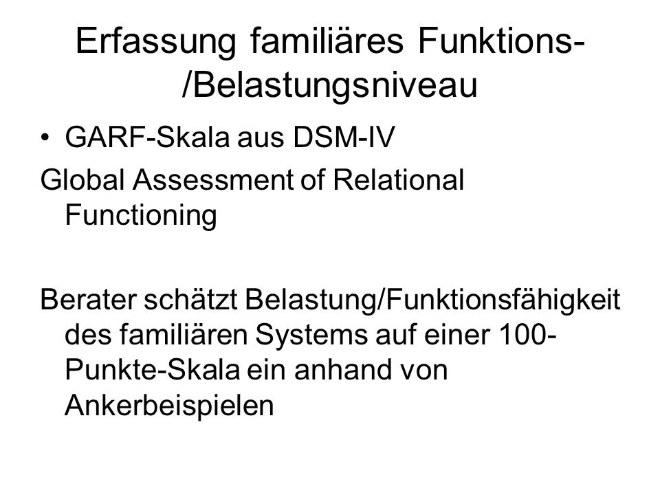 Erfassung familiäres Funktions-/Belastungsniveau
