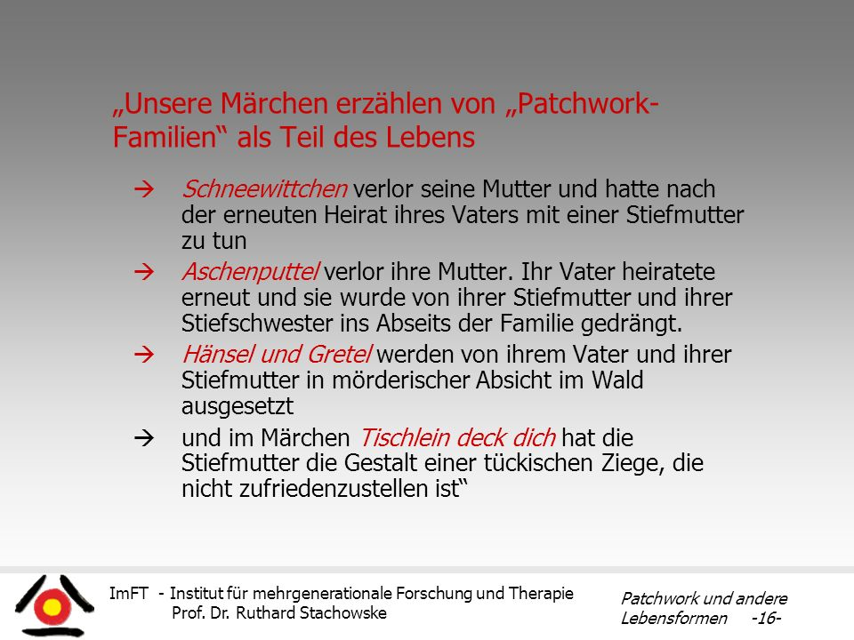 """""""Unsere Märchen erzählen von """"Patchwork-Familien als Teil des Lebens"""