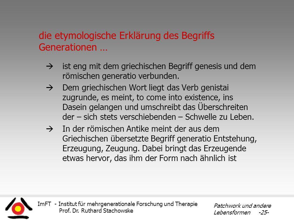 die etymologische Erklärung des Begriffs Generationen …