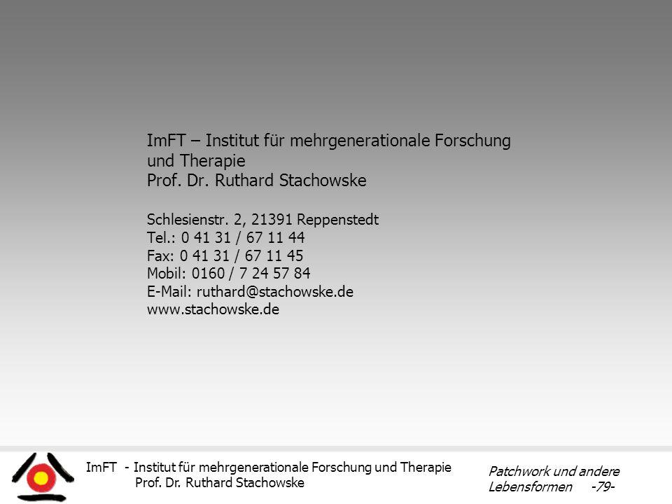 ImFT – Institut für mehrgenerationale Forschung und Therapie Prof. Dr