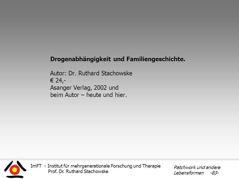 Drogenabhängigkeit und Familiengeschichte. Autor: Dr