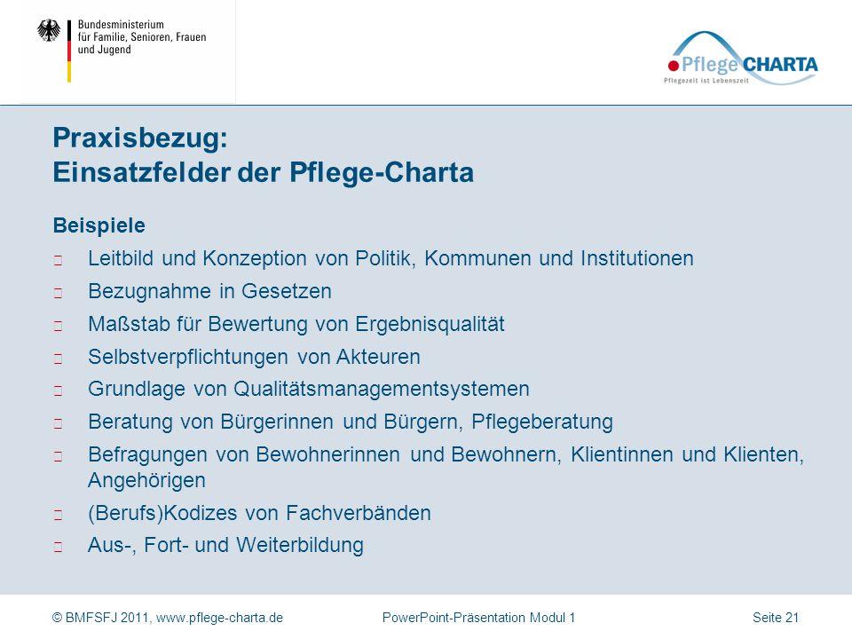 Praxisbezug: Einsatzfelder der Pflege-Charta