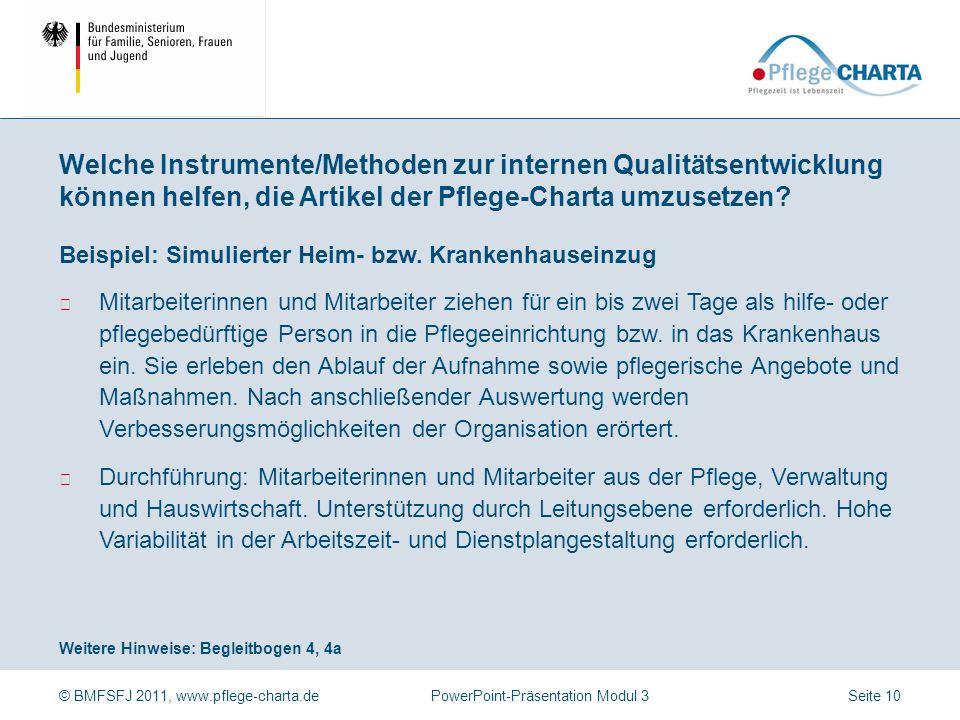 Welche Instrumente/Methoden zur internen Qualitätsentwicklung können helfen, die Artikel der Pflege-Charta umzusetzen