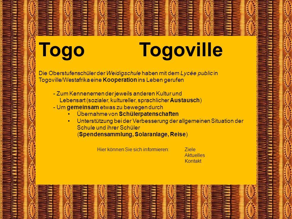 Togo Togoville Die Oberstufenschüler der Weidigschule haben mit dem Lycée public in Togoville/Westafrika eine Kooperation ins Leben gerufen.