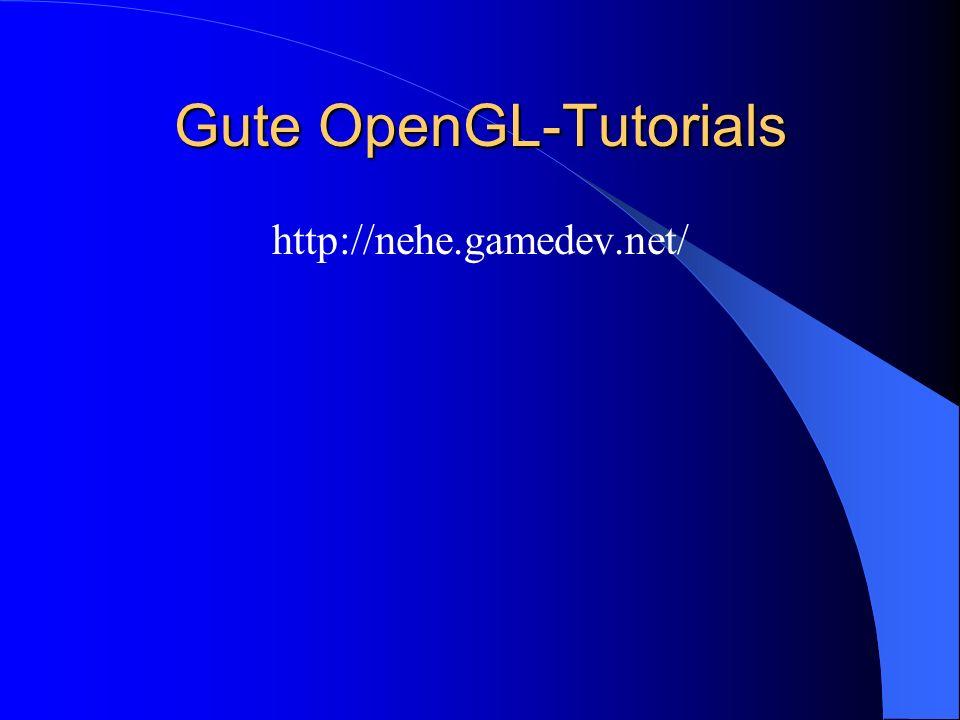 Gute OpenGL-Tutorials