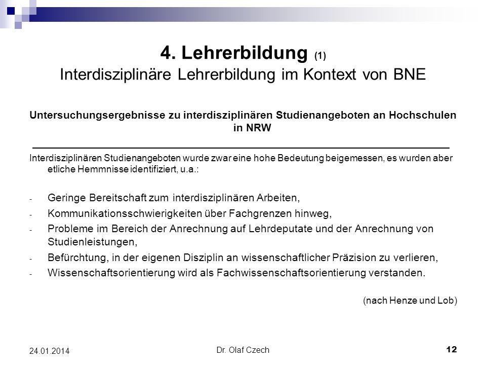 4. Lehrerbildung (1) Interdisziplinäre Lehrerbildung im Kontext von BNE