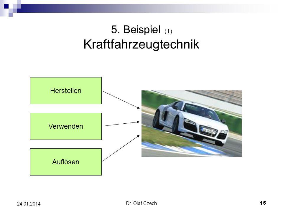 5. Beispiel (1) Kraftfahrzeugtechnik