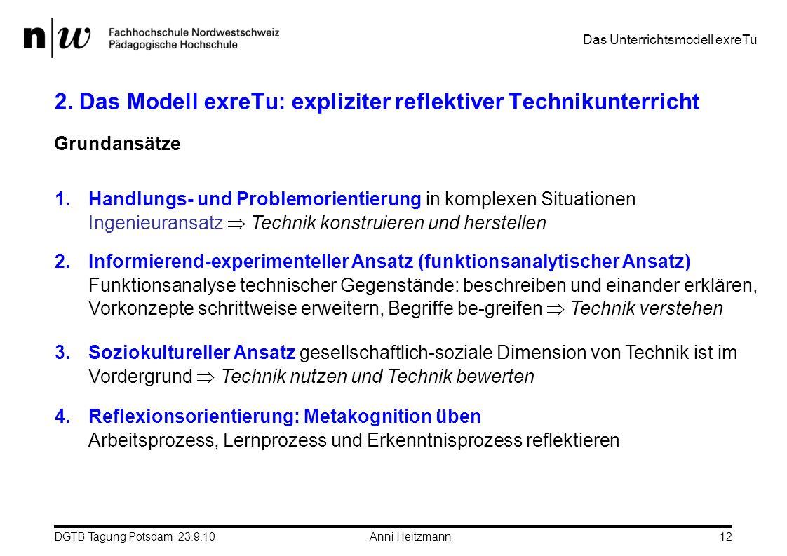 2. Das Modell exreTu: expliziter reflektiver Technikunterricht