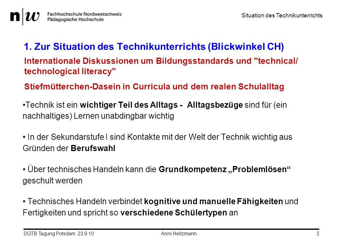 1. Zur Situation des Technikunterrichts (Blickwinkel CH)