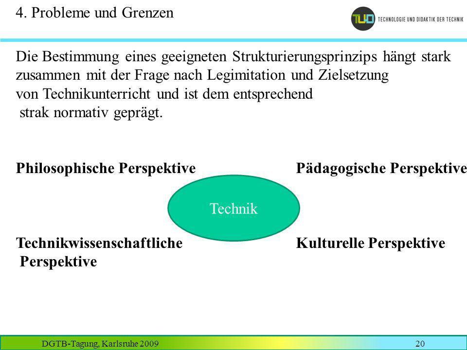 4. Probleme und Grenzen Die Bestimmung eines geeigneten Strukturierungsprinzips hängt stark.