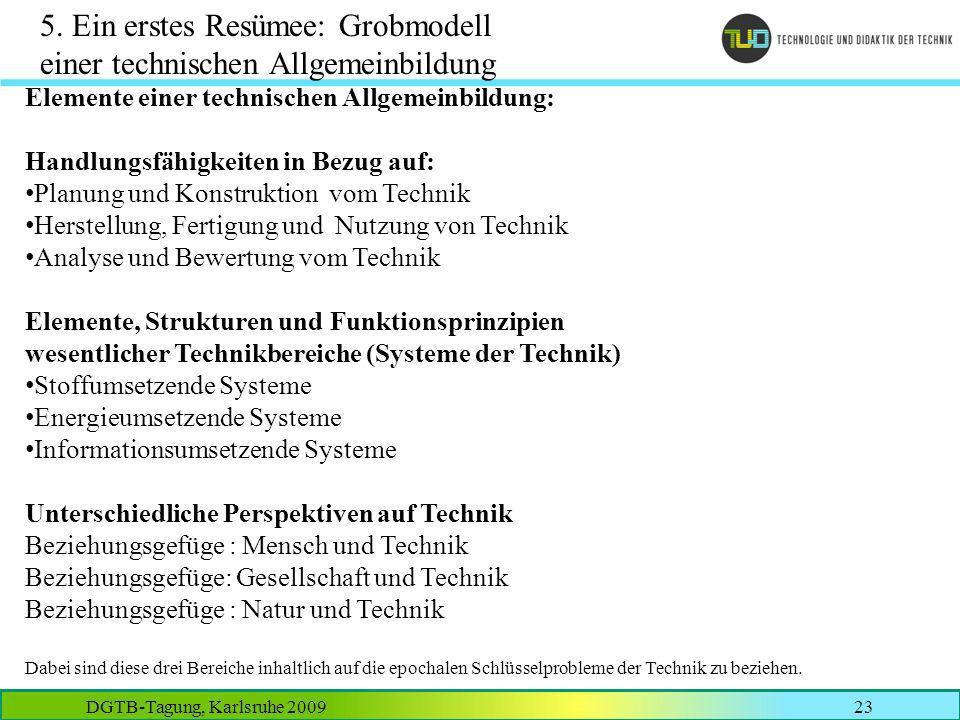 5. Ein erstes Resümee: Grobmodell einer technischen Allgemeinbildung