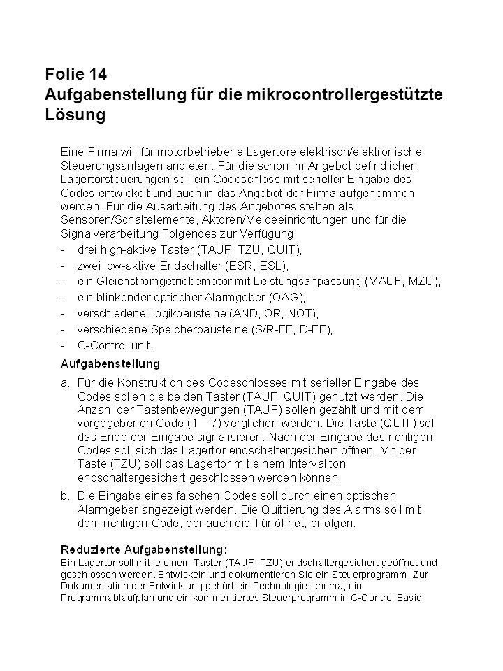 Folie 14 Aufgabenstellung für die mikrocontrollergestützte Lösung