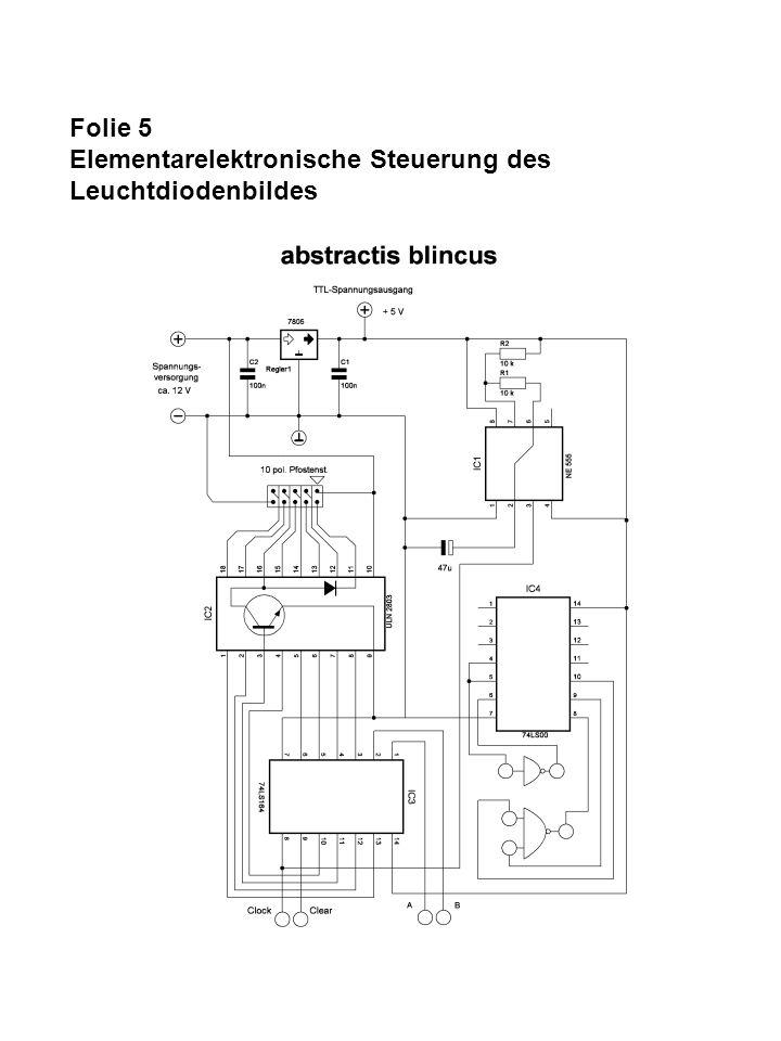 Folie 5 Elementarelektronische Steuerung des Leuchtdiodenbildes