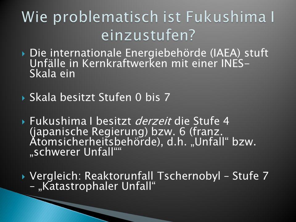 Wie problematisch ist Fukushima I einzustufen