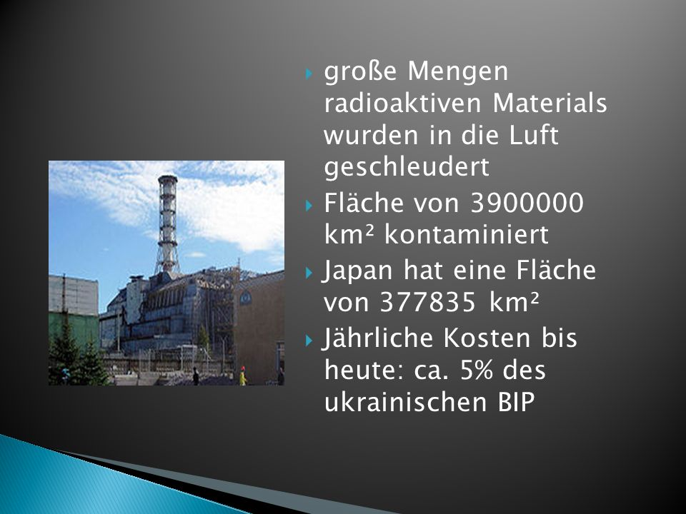 große Mengen radioaktiven Materials wurden in die Luft geschleudert