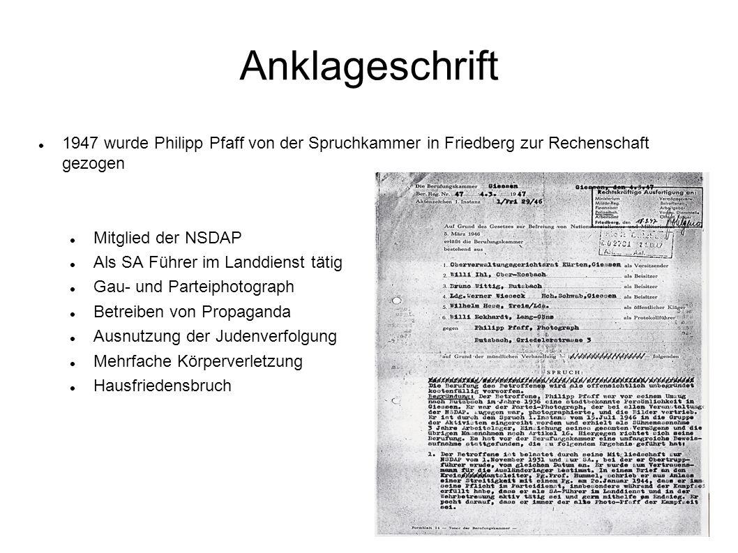 Anklageschrift 1947 wurde Philipp Pfaff von der Spruchkammer in Friedberg zur Rechenschaft gezogen.