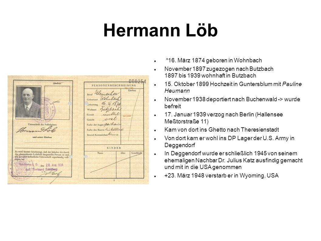 Hermann Löb *16. März 1874 geboren in Wohnbach