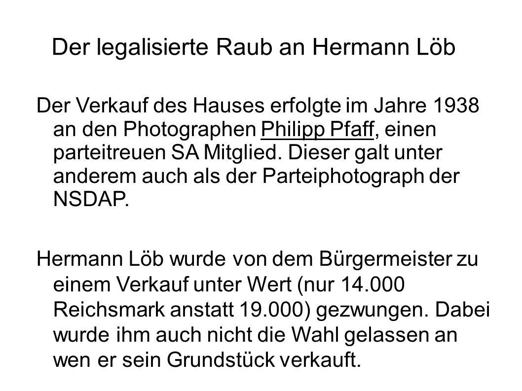 Der legalisierte Raub an Hermann Löb