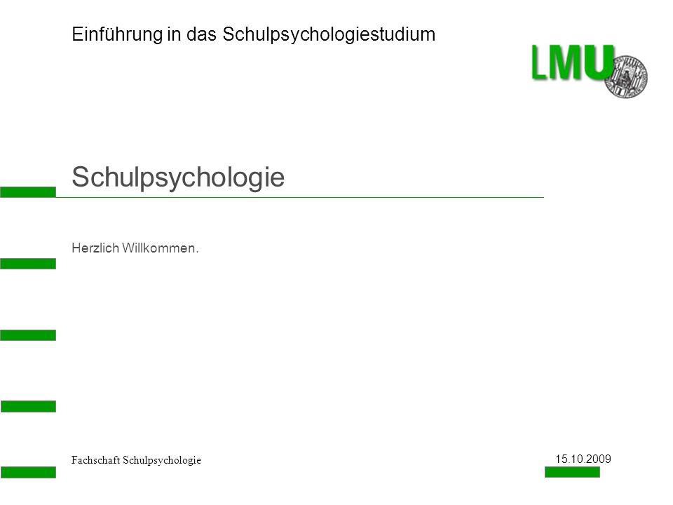 Schulpsychologie Herzlich Willkommen. 15.10.2009