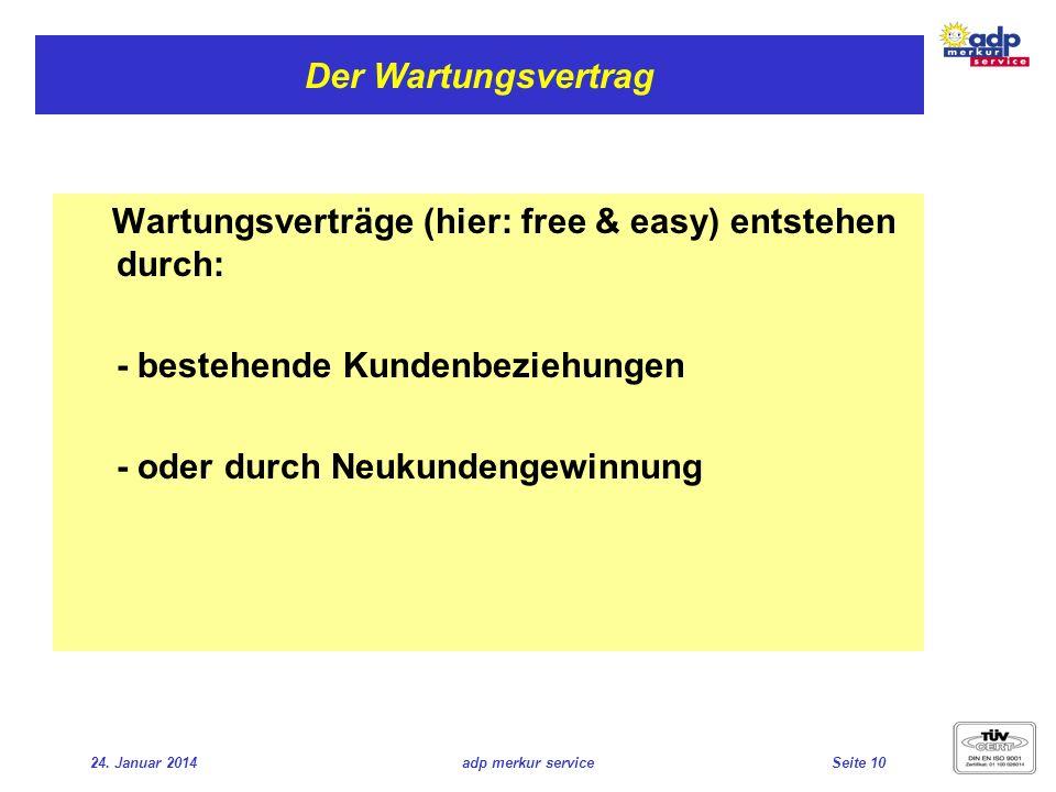 Wartungsverträge (hier: free & easy) entstehen durch: