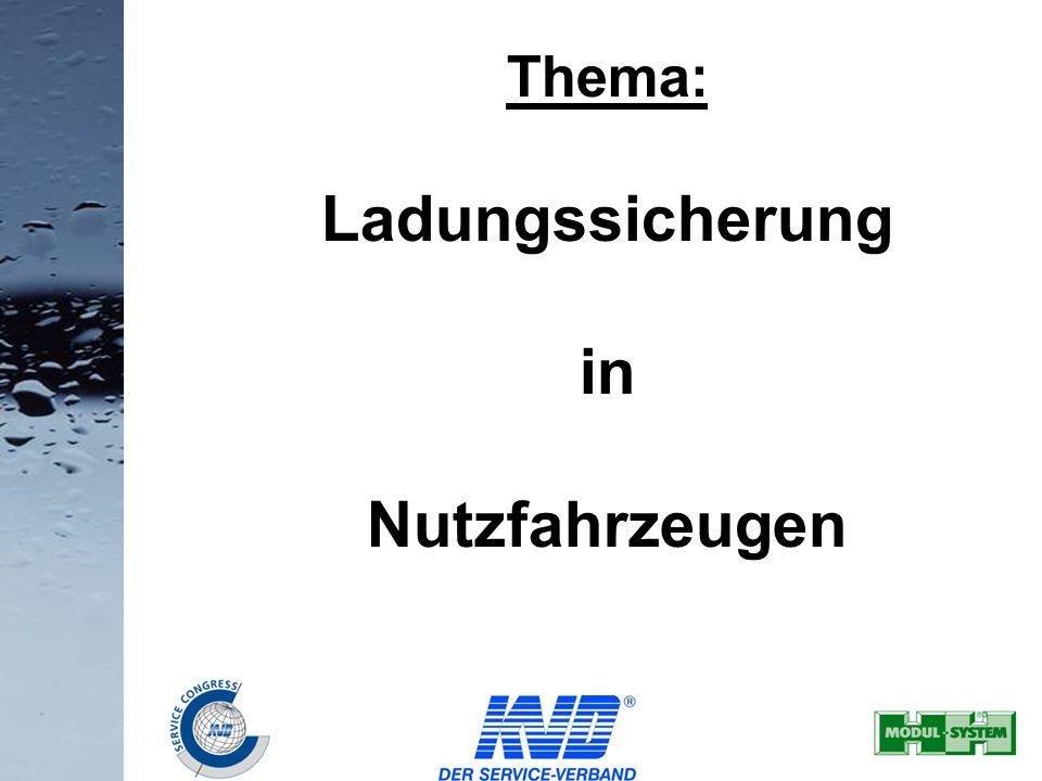 Thema: Ladungssicherung in Nutzfahrzeugen