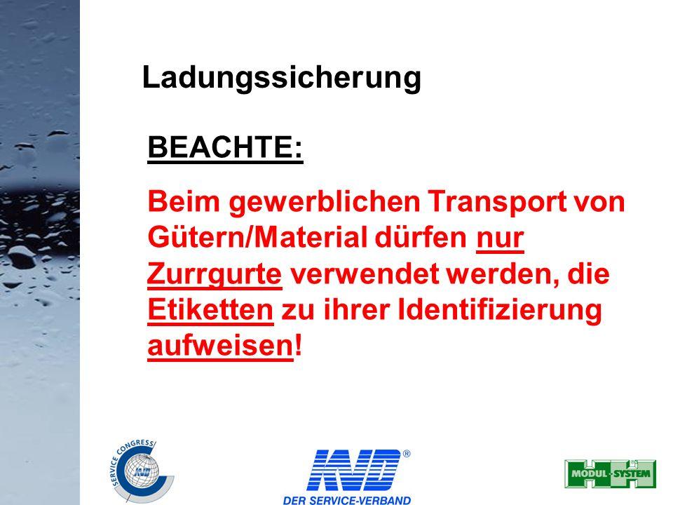 Ladungssicherung BEACHTE:
