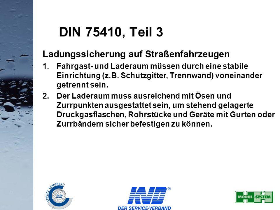 DIN 75410, Teil 3 Ladungssicherung auf Straßenfahrzeugen